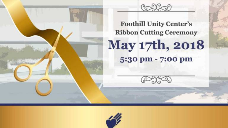 Foothill Unity Center Ribbon Cutting Ceremony