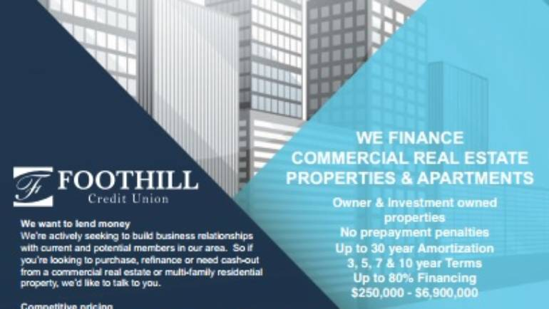 Foothill Credit Union finances commercial real estate and properties