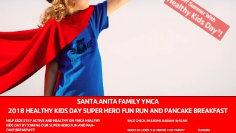 Santa Anita YMCA Super Hero Fun Run & Pancake Breakfast