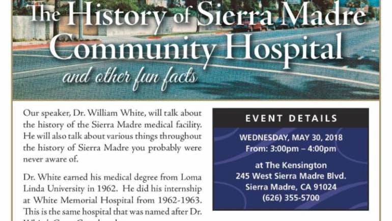 The Kensington: History of Sierra Madre Community Hospital