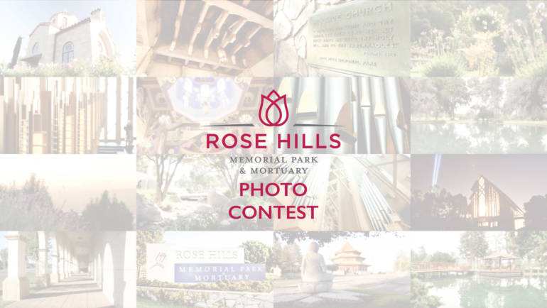 Rose Hills Photo Contest