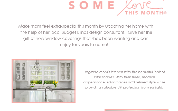 Make Mom feel special with Budget Blinds